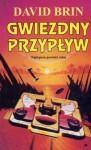 Gwiezdny przypływ - David Brin, Andrzej Sawicki, Zbigniew A. Królicki