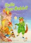 Hello Brer Rabbit (Storytime library) - Rene Cloke