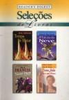 Seleções de livros - Anne Tyler, John Grisham, Alves Calado, Lee Child, Cynthia Thayer, Lilian Dias, Eneida Santos, Viviane Gouvêa