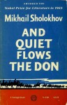 And Quiet Flows the Don - Mikhail Sholokhov