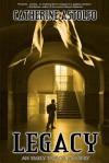 Legacy: An Emily Taylor Mystery - Catherine Astolfo