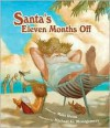 Santa's Eleven Months Off - Mike Reiss
