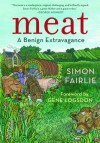 Meat: A Benign Extravagance - Simon Fairlie, Gene Logsdon