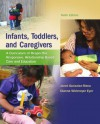 Infants, Toddlers, and Caregivers: A Curriculum of Respectful, Responsive, Relationship-Based Care and Education, 9th edition - Janet Gonzalez-Mena, Dianne Widmeyer Eyer