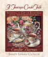 If Teacups Could Talk: Sharing a Cup of Kindness with Treasured Friends - Emilie Barnes