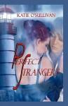 Perfect Strangers - Katie O'Sullivan