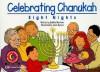 Celebrating Chanukah: Eight Nights - Debbie Martinez, Janie Bynum
