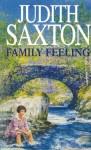 FAMILY FEELING - Judith Saxton