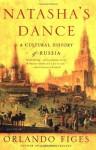 Natasha's Dance - Orlando Figes