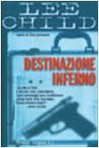 Destinazione inferno - Adria Tissoni, Lee Child