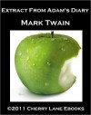 The Diary of Adam and Eve - Mark Twain, Ellen K. Gregory