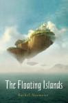 The Floating Islands - Rachel Neumeier