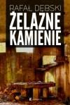 Żelazne kamienie - Rafał Dębski