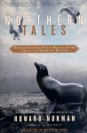 Northern Tales: Stories from the Native Peoples of the Arctic and Sub-Arctic Regions (Pantheon Fairy Tale and Folklore Library) - Howard Norman