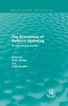 The Economics of Defence Spending: An International Survey - Keith Hartley, Todd Sandler