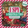 I Spy A Christmas Tree - Jean Marzollo, Walter Wick