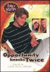 Opportunity Knocks Twice - Lissa Halls Johnson