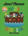 Noah Buddies: The Story - Thomas Janet, Janet Thomas