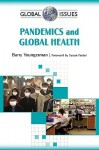 Pandemics and Global Health - Barry Youngerman, Susan Foster