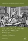 The History of British Women's Writing, 1690 - 1750: Volume Four - Ros Ballaster