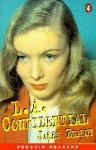 L.A. Confidential (Penguin Readers) - Nancy Taylor, James Ellroy