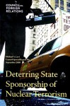 Deterring State Sponsorship of Nuclear Terrorism - Michael A. Levi