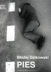 Pies - Błażej Dzikowski