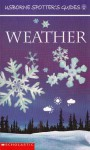 Spotter's Guide to Weather (Usborne Spotter's Guides) - Alastair Smith, Phillip Clarke