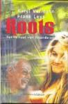 Roots: het verhaal van Vlaanderen - Karel Verleyen, Frank Leys