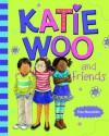 Katie Woo and Friends (Katie Woo (Quality)) - Fran Manushkin, Tammie Lyon