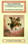 Tex O'Reilly: Born to Raise Hell (Adventure Travel Classics) - Tex O'Reilly, Lowell Thomas