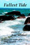 Fullest Tide: Poems of Ann Silsbee - Ann Silsbee, Gray Jacobik