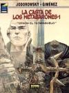 La Casta de Los Metabarones 1: Othon el tatarabuelo (La Casta los Metabarones, #1; Libros de Co y Co, #5) - Alejandro Jodorowsky, Juan Giménez, Jorge Zentner