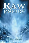 Raw Poetry - Adrian Johnson