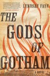 The Gods of Gotham - Lyndsay Faye
