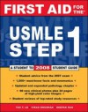First Aid for the USMLE Step 1: 2008 (First Aid USMLE) - Tao Le, Vikas Bhushan, Deepak A. Rao