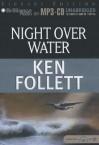 Night Over Water - Tom Casaletto, Ken Follett