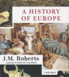 A History of Europe - J.M. Roberts, Frederick Davidson