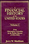 A Financial History of the United States - Jerry W. Markham