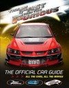 "The "" Fast And The Furious "": The Official Car Guide - Kris Palmer"