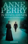 In feinen Kreisen: 10. Fall für Inspector Monk - Historischer Kriminalroman (German Edition) - Anne Perry, Michaela Link