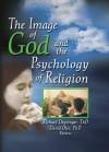 The Image of God and the Psychology of Religion - Richard L. Dayringer, David Oler