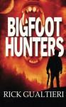 Bigfoot Hunters - Rick Gualtieri