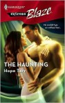 The Haunting (Extreme #2) (Harlequin Blaze #317) - Hope Tarr