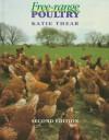 Free-Range Poultry - Katie Thear