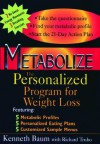 Metabolize: The Personalized Program for Weight Loss - Kenneth Baum, Richard Trubo