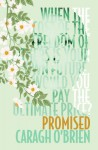 Promised - Caragh M. O'Brien