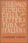 Disegno storico della letteratura italiana - Natalino Sapegno