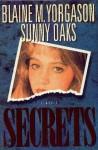 Secrets - Blaine M. Yorgason, Sunny Oaks