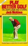 Play Better Golf 2 - Jack Nicklaus